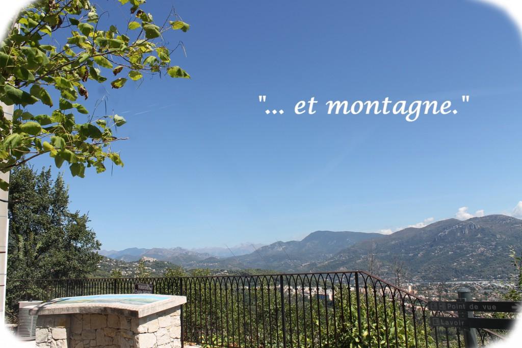 … et montagne.